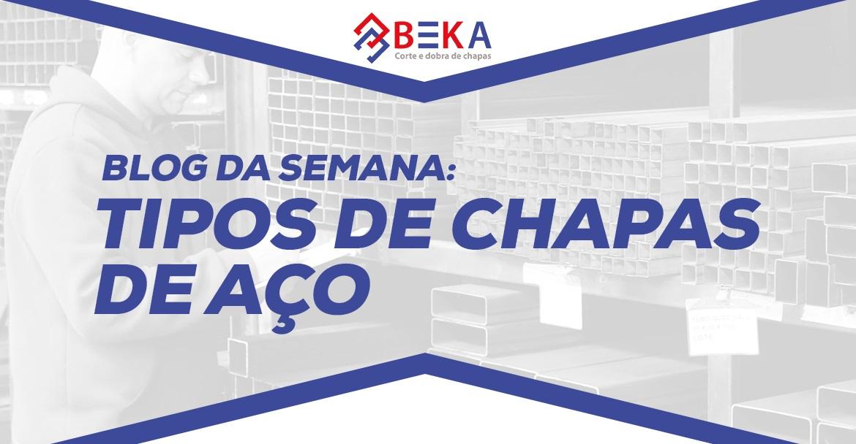 TIPOS DE CHAPAS DE AÇO